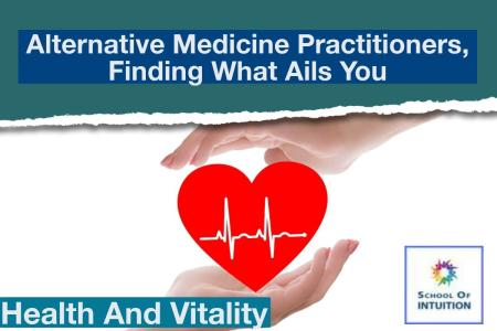 alternative medicine practitioners may be your answer for health
