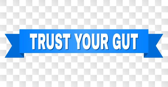 trust your gut feeling
