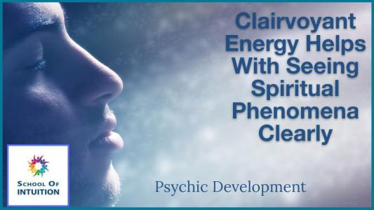 how to access your clairvoyant energy