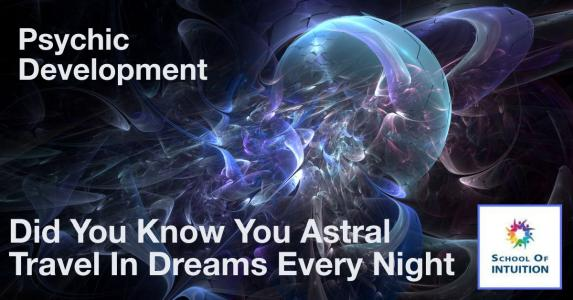 you can astral travel in dreams