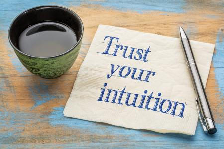 learn to trust your gut feeling