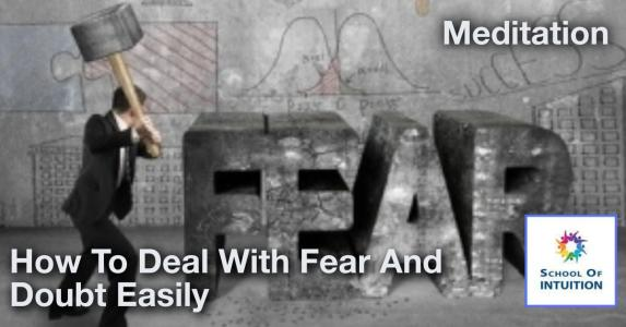 learn how to deal with fear