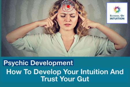 you can learn how to develop your intuition