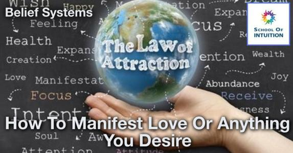 learn how to manifest anything you desire