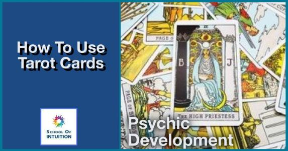i wnat to know how to use tarot cards