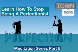 learn how to stop being a perfectionist