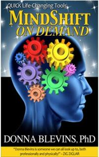 donna blevins and mindshift on demand: quick life-changing tools