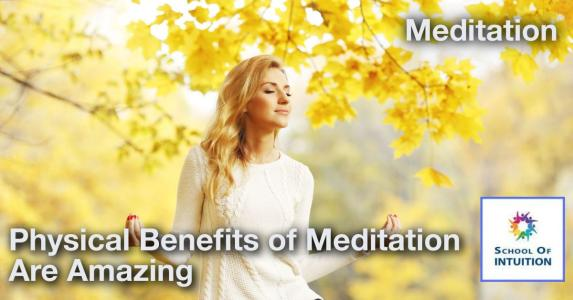 discover the physical benefits of meditation