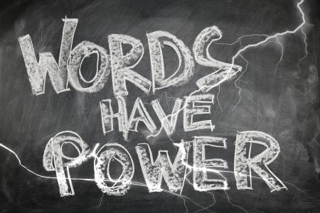 understand the power of words and language