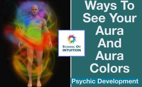 ways to see your aura