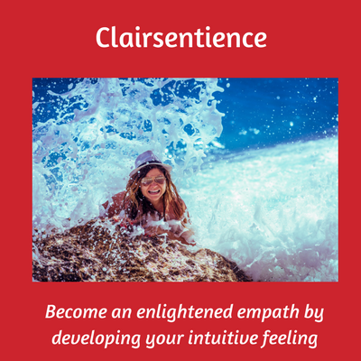 Intuition course - Clairsentience